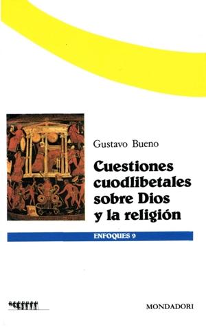 libro sobre Dios y las religiones  desde criterios del Materialismo Filosófico